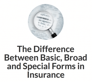 The Difference Between Broad, Basic, Special Insurance